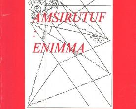 AMSIRUTUF: ENIMMA. un intervento di Francesco Aprile