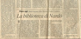La biblioteca di Nardò. Riapre oggi. Intervengono Alda Merini e Nadia Cavalera
