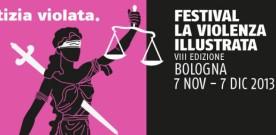 La violenza illustrata, Bologna , VIII edizione