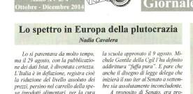 Lo spettro in Europa della plutocrazia, di Nadia Cavalera