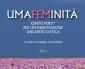 Umafeminità. Cento poet* per un'innovazione linguistico-etica. in uscita nelle librerie