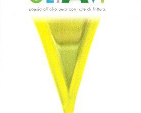 """""""oliAvi"""", raccolta sull'olio a cura di Franca Battista"""