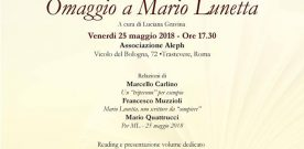 Omaggio a Mario Lunetta, Roma, venerdì 25 maggio 2018